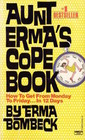 Aunt Erma's Cope Book: How To Get From Monday To Friday ... In 12 days