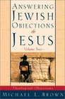 Answering Jewish Objections to Jesus: Theological Objections (Answering Jewish Objections to Jesus)
