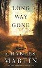 Long Way Gone A Novel