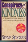 Conspiracy of Kindness A Refreshing New Approach to Sharing the Love of Jesus