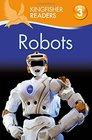 Kingfisher Readers L3 Robots