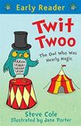 Twit Twoo  The Owl Who Was Nearly Magic