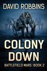 Colony Down Battlefield Mars Book 2
