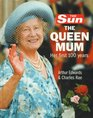 The Sun The Queen Mum Her First 100 Years