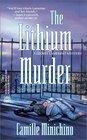 The Lithium Murder (Periodic Table, Bk 3)
