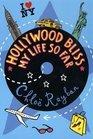 Hollywood Bliss  My Life So Far