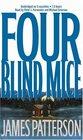 Four Blind Mice (Alex Cross, Bk 8) (Audio Cassette) (Unabridged)
