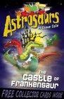 Astrosaurs 22 The Castle of Frankensaur