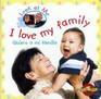 Quiero a mi familia I love my family