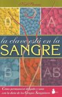 La Clave Esta En La Sangre/the Clues Lie in the Blood