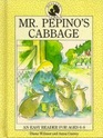 Mr Pepino's Cabbage Quality Time Easy Reader