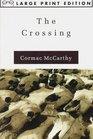 The Crossing (Random House Large Print)