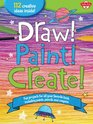 The Big Book of Art: Draw! Paint! Create!: More than 100 fun art ideas, activities, and step-by-step mixed media projects (Big Book Series)