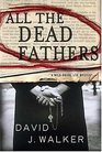 All the Dead Fathers (Kirsten and Dugan)