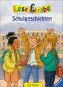 Leserabe Schulgeschichten