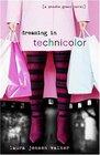 Dreaming in Technicolor (Phoebe Grant, Bk 2)