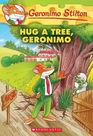 Hug a Tree Geronimo