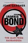 James Bond The Man from Barbarossa