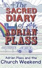 Sacred Diary of Adrian Plass Adrian Plass and the Church Weekend v 6