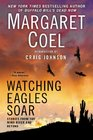 Watching Eagles Soar Stories from the Wind River and Beyond