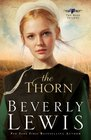 The Thorn (Rose Trilogy , Bk 1)