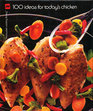 100 Ideas for Today's Chicken