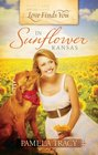Love Finds You in Sunflower Kansas