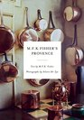 MFK Fisher's Provence