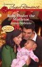 Baby Under the Mistletoe (A Little Secret) (Harlequin Superromance, No 1604)