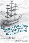 Nacky Patcher    the Curse of the Dry-Land Boats