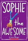 Sophie the Awesome (Sophie, Bk 1)