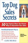 Top Dog Sales Secrets: 50 Top Experts Show You Proven Ways to Skyrocket Your Sales