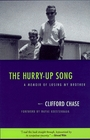 The Hurry-Up Song A Memoir of Losing My Brother