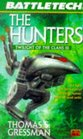 The Hunters: Twilight of the Clans III (Battletech Series , No 35)