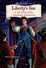 Liberty's Son A Spy Story of the American Revolution