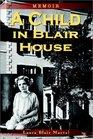 A Child in Blair House: Memoir