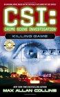 Killing Game (CSI: Crime Scene Investigation, Bk 7)