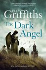 The Dark Angel (Ruth Galloway, Bk 10)