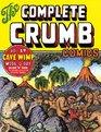 The Complete Crumb Comics Vol 17 Cave Wimp