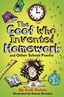 UC The Goof Who Invented Homework and Other School Poems