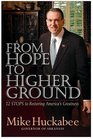 From Hope to Higher Ground 12 STOPS to Restoring America's Greatness