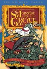 The Adventures of Sir Lancelot the Great (The Knights' Tales)