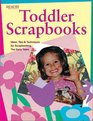 Toddler Scrapbooks Ideas Tips  Techniques for Scrapbooking the Early Years