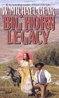 The Big Horn Legacy