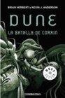 Dune La Batalla De Corrin/ The Battle Of Corrin