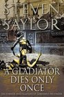 A Gladiator Dies Only Once (Roma Sub Rosa, Bk 11)