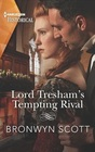 Lord Tresham's Tempting Rival (Peveretts of Haberstock Hall, Bk 1) (Harlequin Historical, No 1612)