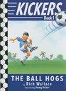 Kickers 1 The Ball Hogs