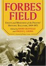 Forbes Field: Essays And Memories of the Pirates' Historic Ballpark, 1909-1971