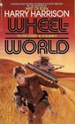 Wheelworld (To the Stars, Bk 2)